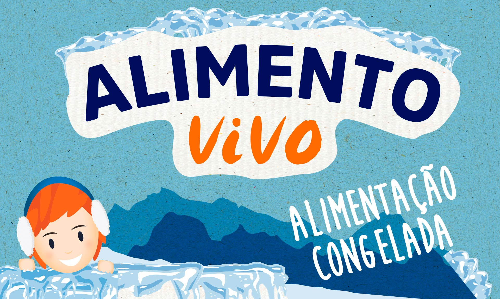 Alimento Vivo: alimentação congelada